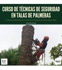 CURSO DE TÉCNICAS DE SEGURIDAD EN TALAS DE PALMERAS